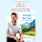 Nobody But You | Jill Shalvis