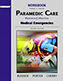 Workbook, Volume 3 for Paramedic Care: Principles and Practices, Volume 3: Medical Emergencies (0131178369) by Porter, Robert S.