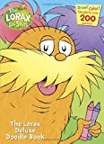img - for The Lorax Deluxe Doodle Book (Super Coloring Book) book / textbook / text book