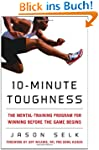 10-Minute Toughness: The Mental Train...