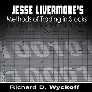 Jesse Livermore's Methods of Trading in Stocks Audiobook