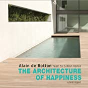 The Architecture of Happiness | [Alain de Botton]