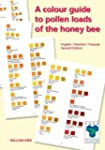 A Colour Guide to Pollen Loads of the...