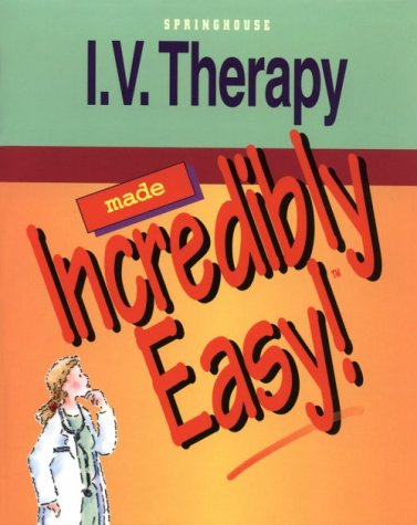 I. V. Therapy Made Incredibly Easy (Iv Made Easy compare prices)