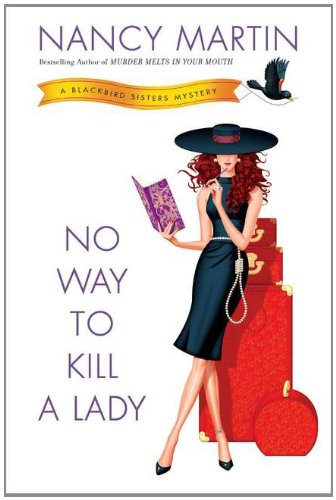 Image of No Way to Kill a Lady: A Blackbird Sisters Mystery
