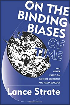 On the binding biases of time and other essays