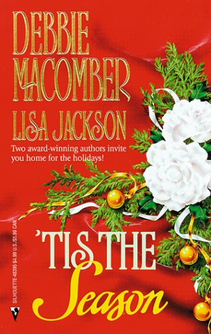 Tis The Season (By Request 2s) (By Request 2's), LISA JACKSON, DEBBIE MACOMBER