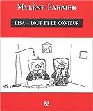 echange, troc Mylène Farmer - Lisa-Loup et le Conteur