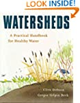 Watersheds: A Practical Handbook for...