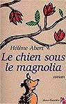 Le chien sous le magnolia par Abert