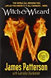 Witch & Wizard. James Patterson with Gabrielle Charbonnet (0099543745) by Patterson, James
