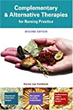 Complementary & Alternative Therapies for Nursing Practice (2nd Edition)