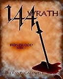144: Wrath (Iron Blood)
