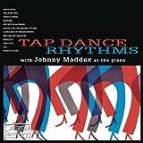 Johnny Maddox Tap Dance Rhythms by Johnny Maddox (2013) Audio CD