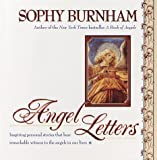 Angel Letters (0345378660) by Burnham, Sophy