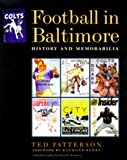 img - for Football in Baltimore: History and Memorabilia book / textbook / text book