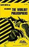 CliffsNotes on Heilbroners The Worldly Philosophers