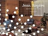 echange, troc Jean Royère, Musée des arts décoratifs (France) - Jean Royère: Décorateur à Paris. [Exposition, Musée des arts décoratifs, 8 octobre 1999-30 janvier 2000]