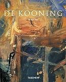 echange, troc Barbara Hess - Willem de Kooning 1904-1997 : Les contenus, impressions fugitives