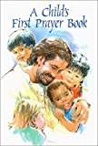 A Child's First Prayer Book