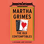 The Old Contemptibles: A Richard Jury Mystery, Book 11 | Martha Grimes