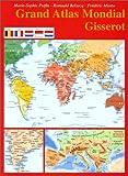 echange, troc Marie-Sophie Putfin, Romuald Belzacq, Frédéric Miotto - Grand atlas mondial
