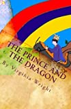 The Prince and the Dragon: A Fairy Tale