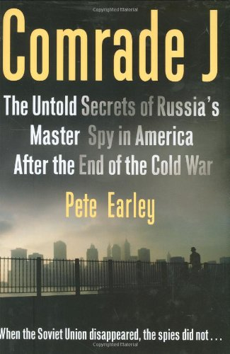 Comrade J: Pete Earley: 9780399154393: Amazon.com: Books