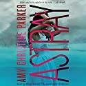 Astray: Gated, Book 2 (       UNABRIDGED) by Amy Christine Parker Narrated by Alicyn Packard