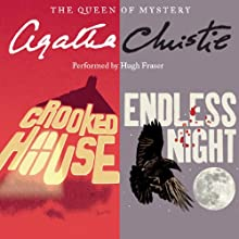 'Crooked House' & 'Endless Night' (       UNABRIDGED) by Agatha Christie Narrated by Hugh Fraser
