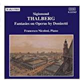 THALBERG: Fantasies on Operas by Donizetti