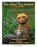 The Kitten That Roared (A Kitten Called Kitters) (Volume 1)