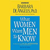 What Women Want Men to Know | [Barbara DeAngelis]