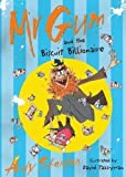 Andy Stanton Mr Gum and the Biscuit Billionaire by Stanton, Andy (2007)