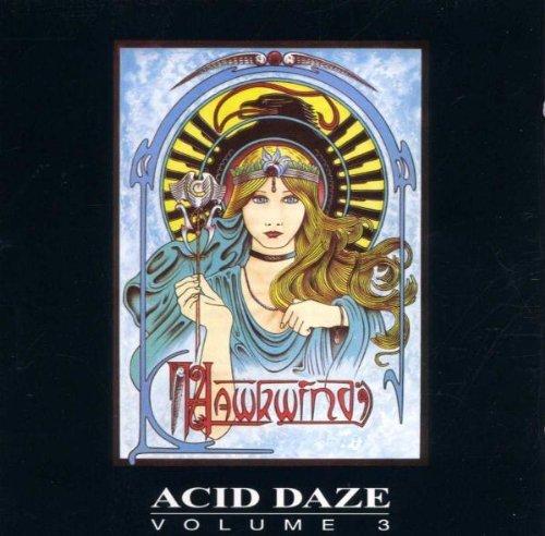 Acid Daze, Vol. 3 by Hawkwind (2009-01-01)