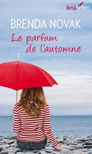 Brenda Novak - Le parfum de l'automne (Best-Sellers)