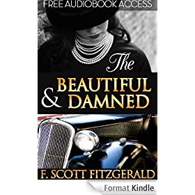 The Beautiful and Damned (Annotated, with Audiobook Access) (Fiction Classics 18) (English Edition)