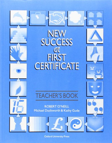 New Success at First Certificate: Success at First Certificateificate: Teacher's Book 3rd Edition: Teacher's Book with Revision Tests