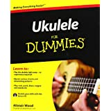 Ukulele For Dummiesby Alistair Wood