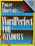 img - for Power Shortcuts: WordPerfect for Windows 5.1/Book and Disk book / textbook / text book