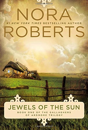 Image of Jewels of the Sun: The Gallaghers of Ardmore Trilogy (Irish Trilogy, Book 1)