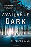 Available dark : a thriller