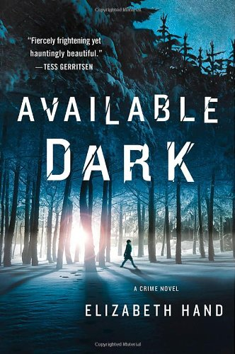 Image of Available Dark: A Crime Novel