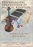 img - for By Rudolf E. Radocy Psychological Foundations of Musical Behavior (4th Edition) [Paperback] book / textbook / text book