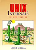 img - for UNIX Internals: The New Frontiers by Uresh Vahalia (1996-11-02) book / textbook / text book