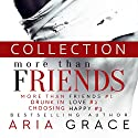 More than Friends Collection: Contemporary Gay Romance Set Hörbuch von Aria Grace Gesprochen von: Douglas Dale, Michael Ferraiuolo