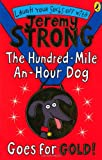 Jeremy Strong The Hundred-Mile-an-Hour Dog Goes for Gold!