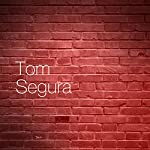 Seagal | Tom Segura