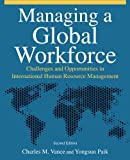 img - for Managing a Global Workforce: Challenges and Opportunitites in International Human Resource Management book / textbook / text book