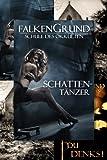 Falkengrund Sammelband 12 - 14 Schattent�nzer